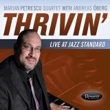 <b>Marian Petrescu</b> <br>Thrivin' – Live at Jazz Standard