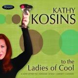 RCD-1018 – Kathy Kosins – To The Ladies of Cool [CD]