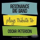 <b>Resonance Big Band</b> <br>Plays Tribute to Oscar Peterson