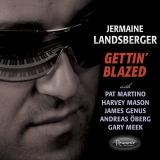 <b>Jermaine Landsberger</b> <br>Gettin' Blazed