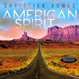 <b>Christian Howes</b> <br>American Spirit
