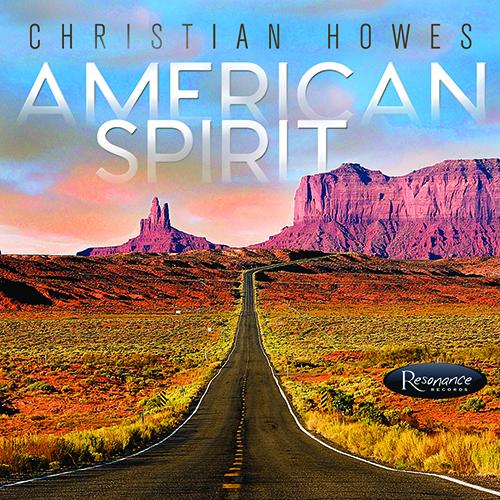 Christian Howes - American Spirit