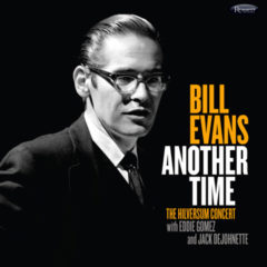 <b>Bill Evans</b> <br>Another Time: The Hilversum Concert