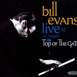 <b>Bill Evans</b> <br>Live at Art D'Lugoff's Top of The Gate