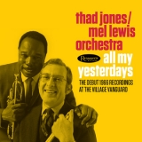 <b>Thad Jones and Mel Lewis Orchestra</b> <br>All My Yesterdays