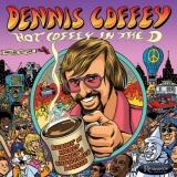 HCD-2024 – Dennis Coffey – Hot Coffey in the D