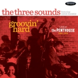 <b>The Three Sounds featuring Gene Harris </b> <br>Groovin' Hard: Live at The Penthouse 1964 – 1968