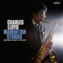 high quality free delivery famous brand Charles Lloyd , Manhattan Stories