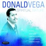 <b>Donald Vega</b> <br> Spiritual Nature