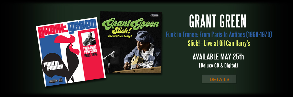 Resonance Records _ Grant Green