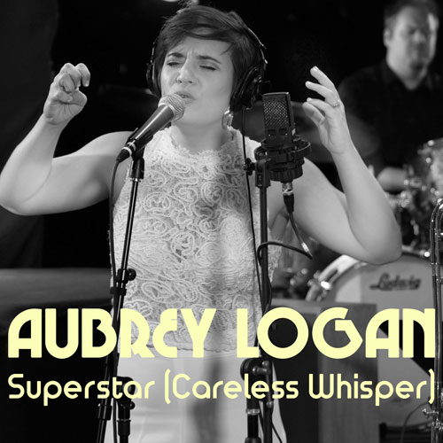 Aubrey Logan - Superstar