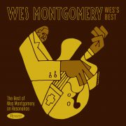 <b>Wes Montgomery</b> <br><i>Wes's Best: The Best of Wes Montgomery on Resonance</i>