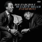 <b>Roy Hargrove and Mulgrew Miller</b> <br><i>In Harmony</i>